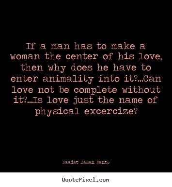 Saadat Hasan Manto Quotes - QuotePixel.com