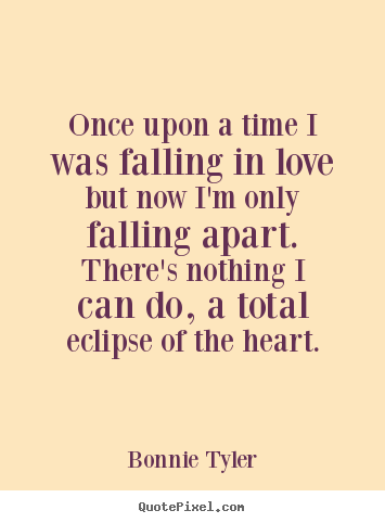 Love quotes - Once upon a time i was falling in love but now i'm only falling..
