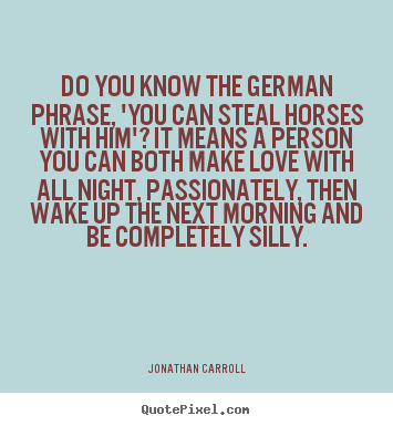 German Quotes About Love love quotes - do you know the german phrase ...
