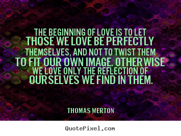 design custom picture quotes about love the beginning of