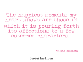 Make picture quotes about love - The happiest moments my ...