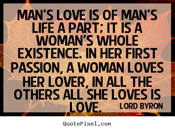 why does a woman love a man