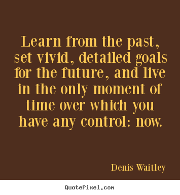 quotes about learning from the past quotesgram