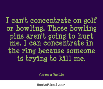 Quotes about motivational - I can't concentrate on golf or bowling. those bowling pins aren't going..