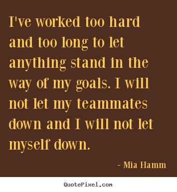 Mia Hamm Quotes - QuotePixel.com
