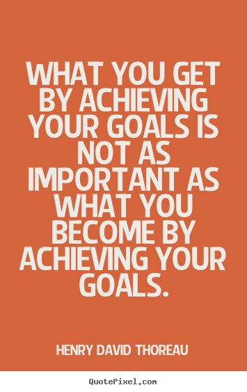 achieving goals quotes quotesgram
