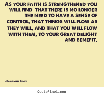 Motivational quotes - As your faith is strengthened you will find..