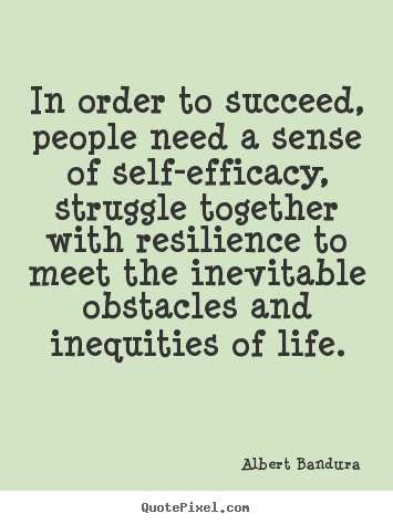 Resilience Quotes Fair Albert Bandura Picture Quotes  Quotepixel