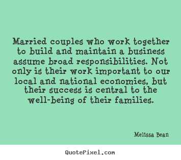Success quote - Married couples who work together to build and..