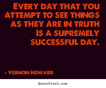 ... howard more success quotes motivational quotes love quotes life quotes