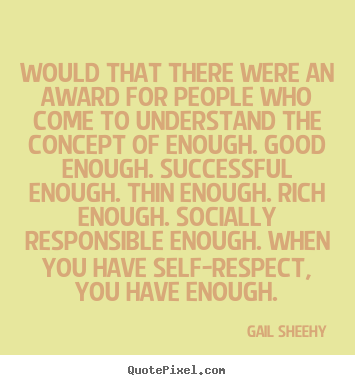 Quotes about success - Would that there were an award for people who..