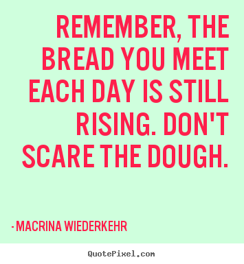 quotations with regards to bread