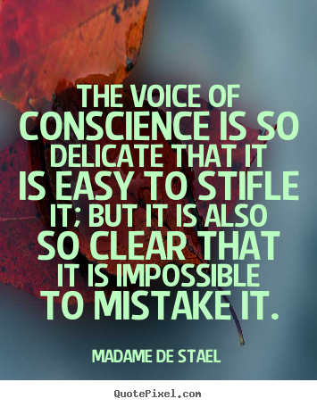Quotes about success - The voice of conscience is so delicate that it..