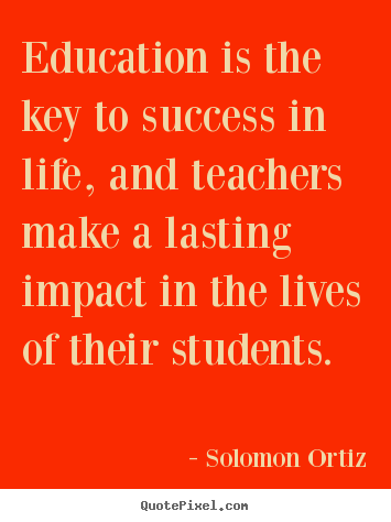 Success quote - Education is the key to success in life,..