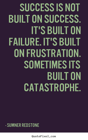 [Image: quote-success-is-not-built_12281-0.png]