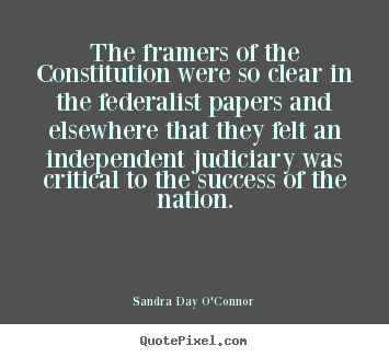 Quote about success - The framers of the constitution were so clear..