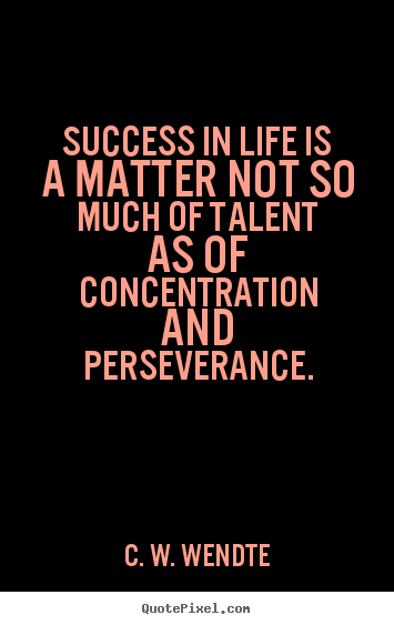 Design custom picture quotes about success - Success in life is a matter not so much..