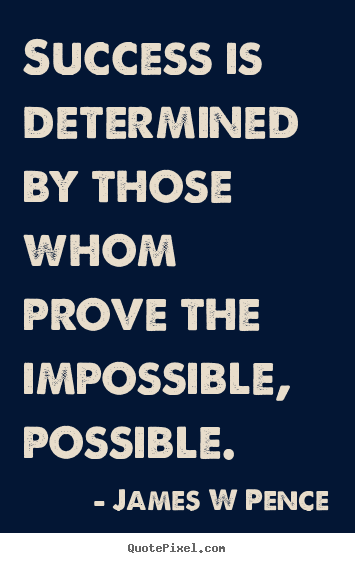 Quotes about success - Success is determined by those whom prove the..