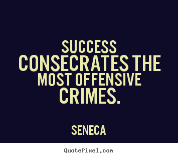 Offensive Quotes Prepossessing Seneca Quotes  Quotepixel