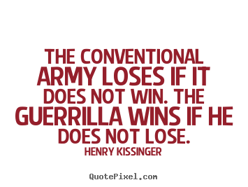 Win Or Lose Quotes Stunning Quoteshenry Kissinger  Quotepixel