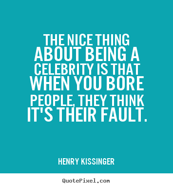 Quotes About Being Nice To People the nice thing about being a