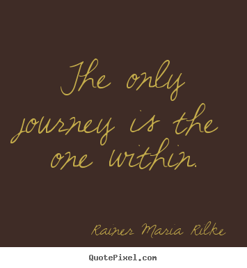 success quotes the only journey is the one within