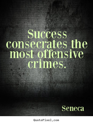 Offensive Quotes Classy Make Personalized Picture Quote About Success  Success