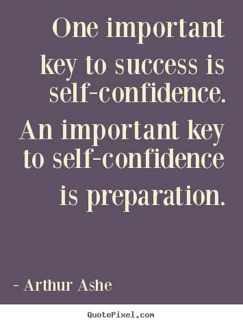 self confidence is the key to success essay