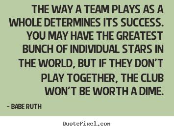 Team Motivational Quotes Unique Quotesbabe Ruth  Quotepixel