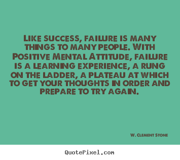 Success quote - Like success, failure is many things to many people. with positive..