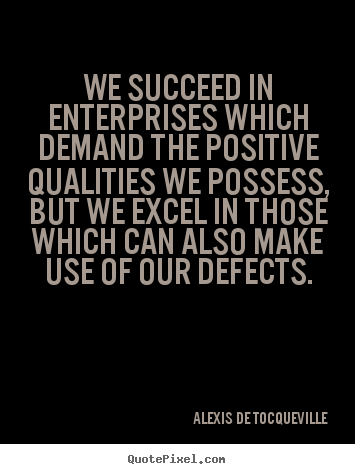 Success quote - We succeed in enterprises which demand the..