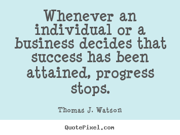 Success quotes - Whenever an individual or a business decides..
