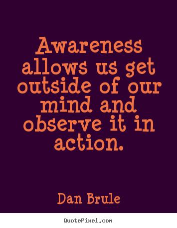 Inspirational Quotes About Awareness
