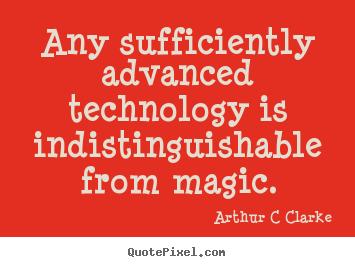 Inspirational quotes arthur c clarke xcom