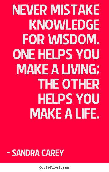 Sandra Carey S Famous Quotes Quotepixel Com