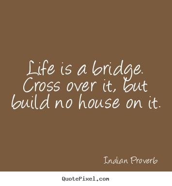 bridge quotes quotesgram