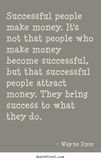 Attract money quotes
