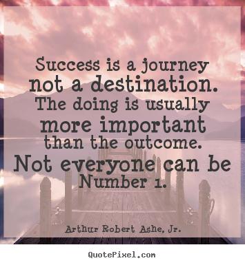 speech on success is a journey not a destination